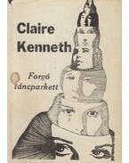 Forgó táncparkett (dedikált) - Claire Kenneth