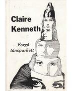 Forgó táncparkett - Claire Kenneth