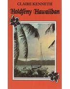 Holdfény Hawaiiban - Claire Kenneth