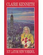 Így látom New Yorkból - Claire Kenneth