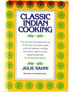 Classic Indian Cooking - Julie Sahni