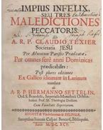 Impius Infelix, Seu Tres Maledictiones Peccatoris. - Claude Texier