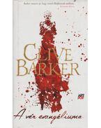 A vér evangéliuma - Clive Barker
