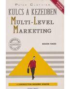 Kulcs a kezedben Multi-Level Marketing (Aláírt) - Clothier, Peter