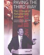 Paving the Third Way – The Critique of Parliamentary Socialism - COATES, DAVID (editor)