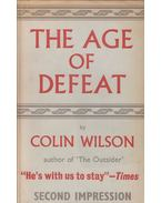 The Age of Defeat - Colin Wilson
