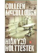Hiányzó holttestek - Colleen McCULLOUGH