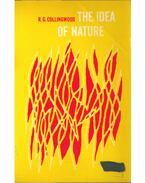 The Idea of Nature - Collingwood, Robin G.