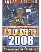 Csillagüzenetek 2008 - Collins, Tracy