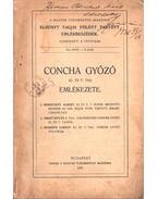 Concha Győző emlékezete (dedikált) - Berzeviczy Albert, Dr. Ereky István, Hegedüs Loránt