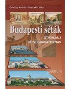 Budapesti séták - Dabóczy András, Rigóczki Csaba