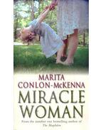 Miracle Woman - CONLON-McKENNA, MARITA