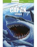Olvass velünk! (2) - A cápák világa - Consuleo Delgado