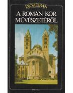 Dióhéjban a román kor művészetéről - Conti, Flavio