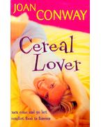 Cereal Lover - CONWAY, JOAN