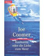 Rosinante oder die Liebe zum Meer - COOMER, JOE