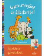 Gyere, menjünk az állatkertbe! - Corina Beurenmeister