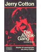 Die Amok-Gang - Cotton, Jerry