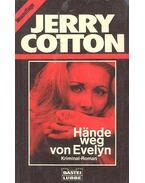 Hände Weg Von Evelyn - Cotton, Jerry