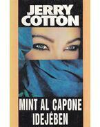 Mint Al Capone idejében - Cotton, Jerry