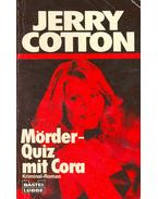 Mörder-Quiz mit Cora - Cotton, Jerry