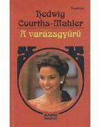A varázsgyűrű - Courths-Mahler, Hedwig