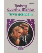 Árva gerlicém - Courths-Mahler, Hedwig