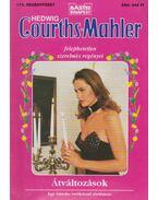 Átváltozások - Courths-Mahler, Hedwig