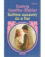 Bettina asszony és a fiai - Courths-Mahler, Hedwig