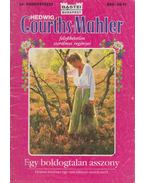 Egy boldogtalan asszony - Courths-Mahler, Hedwig