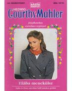 Hiába menekülsz - Courths-Mahler, Hedwig