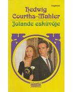Jolande esküvője - Courths-Mahler, Hedwig