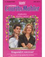 Magamért szeress! - Courths-Mahler, Hedwig