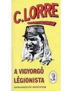 A vigyorgó légionista - Charles Lorre, Nagy Károly