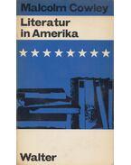 Literatur in Amerika - Cowley, Malcolm