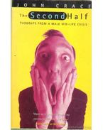 The second half (angol-nyelvű) - Crace, John