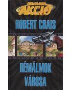 Rémálmok városa - Crais, Robert