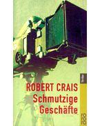 Schmutzige Geschäfte - Crais, Robert