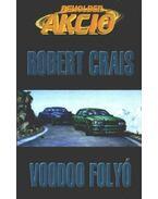 Voodoo folyó - Crais, Robert