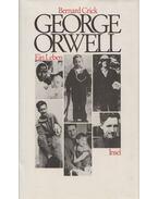 George Orwell - CRICK, BERNARD
