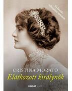 Elátkozott királynők - Cristina Morató