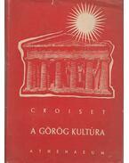 A görög kultúra - Croiset, M.