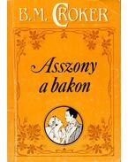Asszony a bakon - Croker, B. M.