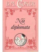 Női diplomata - Croker, B. M.