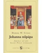 Johanna nőpápa - CROSS, DONNA W.
