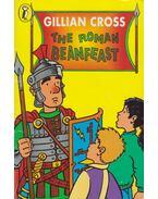 The Roman Beanfeast - Cross, Gillian