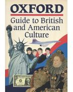 Oxford Guide to British and American Culture for learners of English - Crowther, Jonathan, Kavanagh, Kathryn