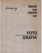 Foto-Grafik - Croy, Otto