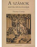 A számok antropológiája - Crump, Thomas