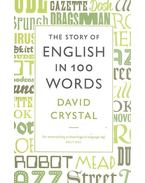 The Story of English in 100 Words - Crystal, David